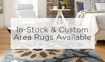 In-Stock & Customer Area Rugs Available