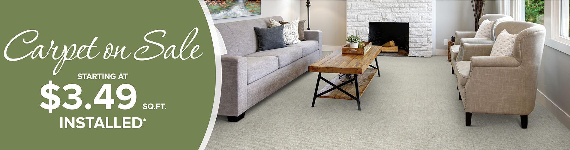 Carpet on sale starting at $3.49 sq. ft. installed